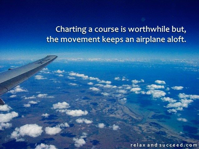 1308 Relax and Succeed - Charting a course is worthwhile