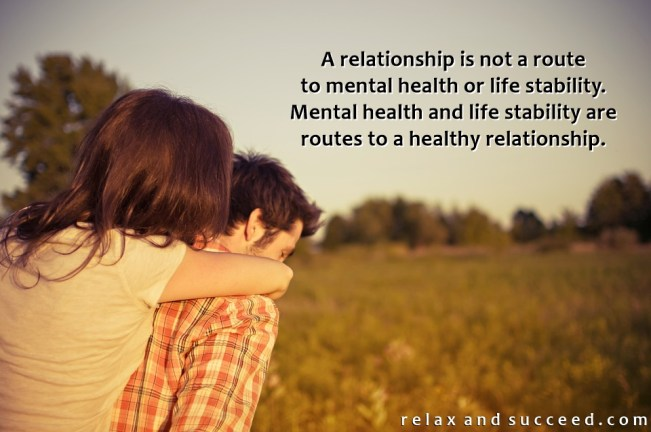 1341 Relax and Succeed - A relationship is not a route to mental health