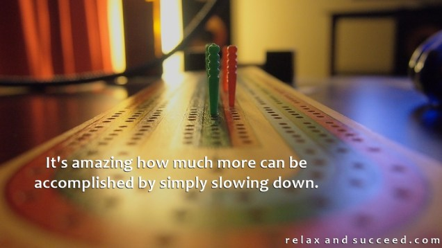 1360 Relax and Succeed - It's amazing how much more can be accomplished