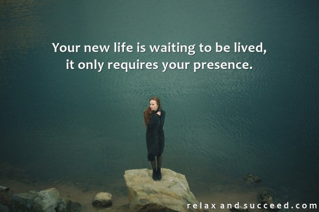 1387 Relax and Succeed - Your new life is waiting to be lived