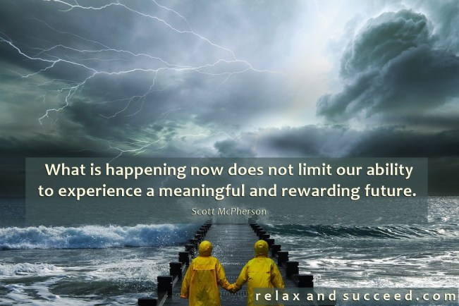 1441 Relax and Succeed - What is happening now does not limit