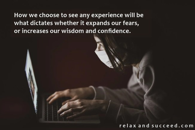 1493 Relax and Succeed - How we choose to see any experience 2