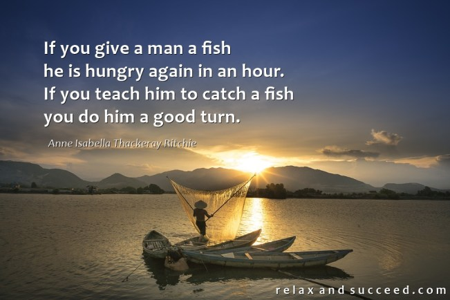 1495 Relax and Succeed - If you give a man a fish