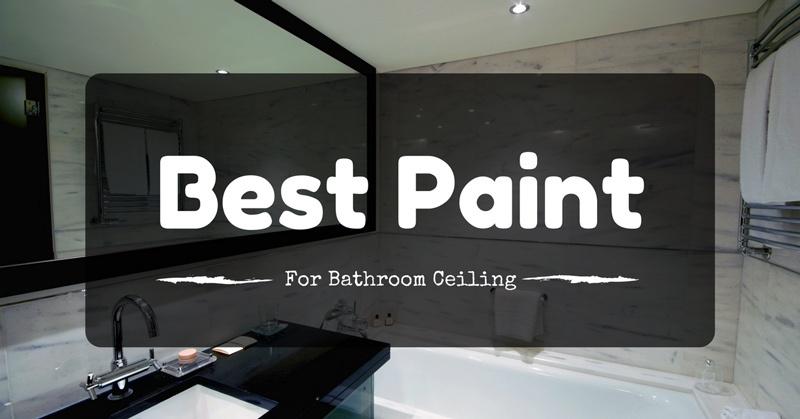 Best Paint For Ceilings
