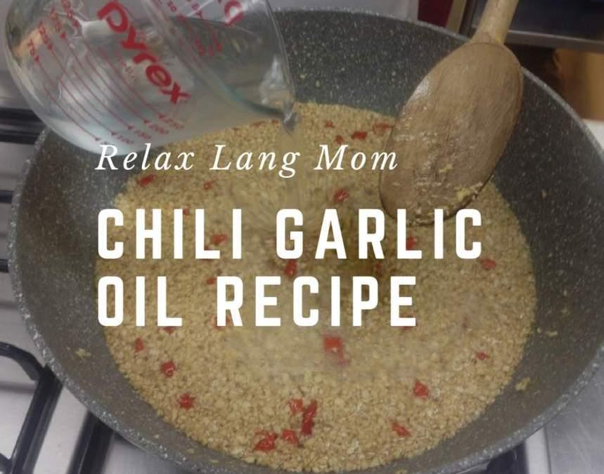 Gourmet in a Bottle: Chili Garlic Oil Recipe