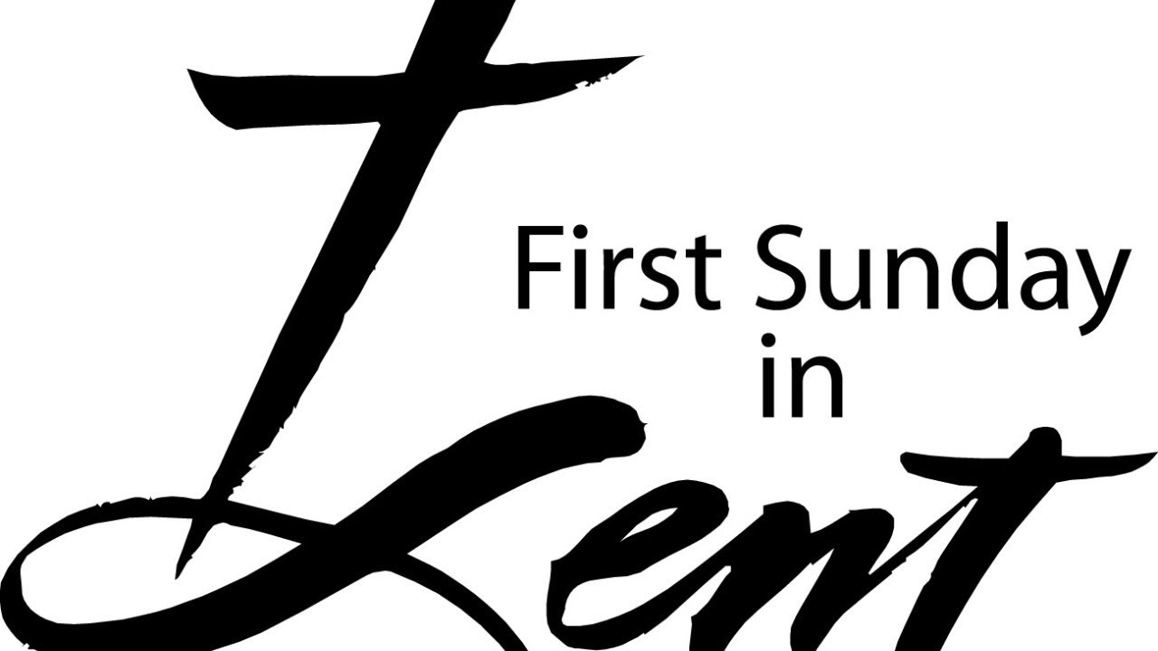 """Featured image for """"First Sunday in Lent"""""""