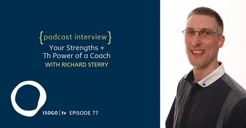 Richard Sterry coaching strengths story power coach