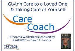 Strengths Care Coach Cascade Dawn F. Landry