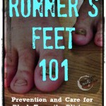 Runner's Feet 101: Black Toenails, Blisters, & more.
