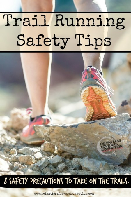 Trail Running Safety Tips
