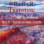 Grand Canyon #R2R2R Training: Week 1