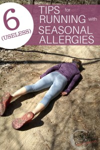 6 Useless Tips for Running with Seasonal Allergies