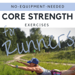 8 Core Strengthening Exercises for Trail Runners (No Equipment Necessary)
