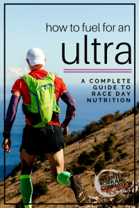 Fueling for an Ultramarathon: A Complete Guide to Race Day Nutrition