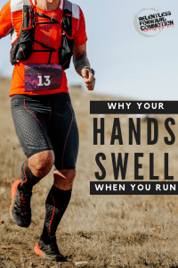 Why Do My Hands Swell When I Run?