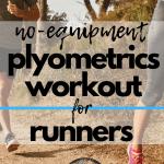 No-Equipment Plyometrics Workout for Runners