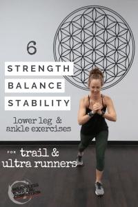 6 Lower Leg Strength, Stability, & Balance Exercises for Trail Runners