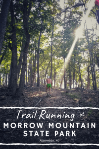 Adventures & Trail Running at Morrow Mountain State Park