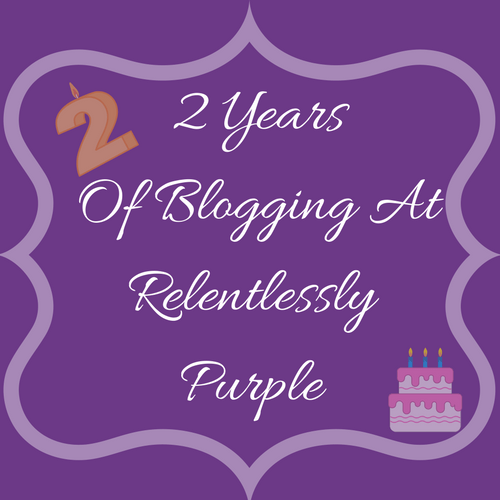 Relentlessly Purple – 2nd Year Of Blogging