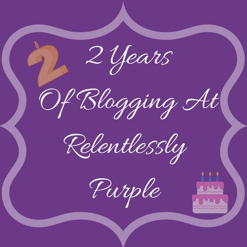 Relentlessly Purple – 2nd Year Of Blogging
