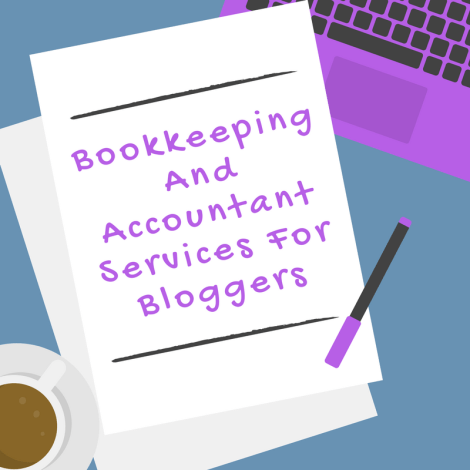 Bookkeeeping and Accountant Services or Bloggers