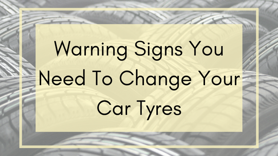 Warning Signs You Need To Change Your Car Tyres