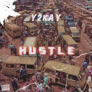 Y2kay – Hustle