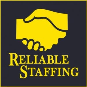 Reliable Staffing is Hiring