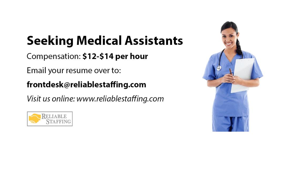 Seeking Medical Assistants