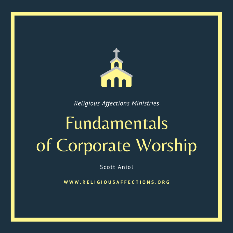 The Authority of Scripture over the Order of Corporate Worship
