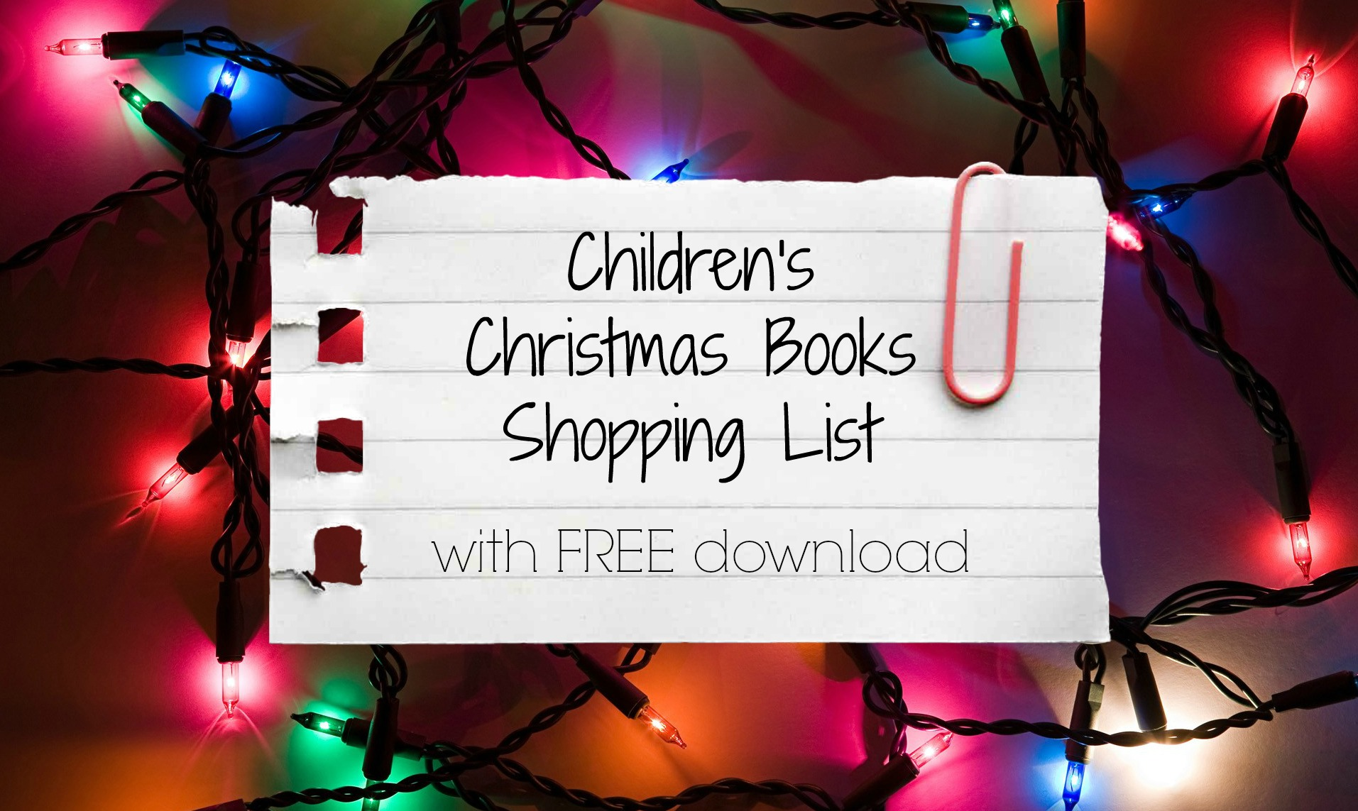 Children's Christmas Books Shopping List (with FREE Download)