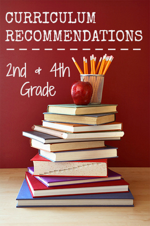 My Curriculum Recommendations 2nd And 4th Grade