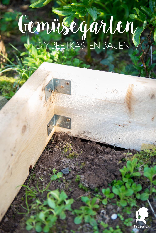 Gemüsegarte - Beetkästen selber bauen - DIY Anleitung - Bauanleitung Beetkasten | relleomein.de