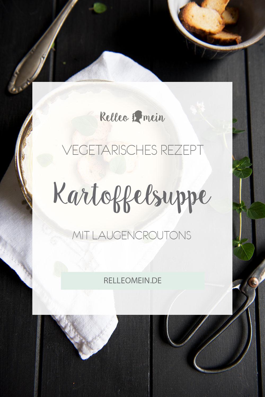 Kartoffelcremesuppe mit Laugencroutons - auch als Thermomix® Rezept - vegetarisches Rezept | relleomein.de