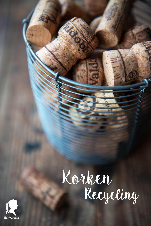 Korken recyclen - Weinkorken richtig recyclen - Was tun mit Weinkorken? | relleomein.de #korken #diy #zerowaste #recycling