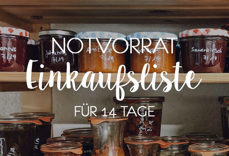Notvorrat Einkaufsliste für 14 Tage | relleomein.de #corona #vorratshaltung #einkaufsliste