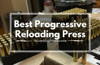 Outta Ammo? 5 Best Progressive Reloading Presses 2017 [Quick]