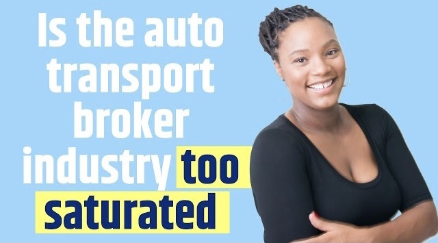 Is the auto transport broker industry too saturated