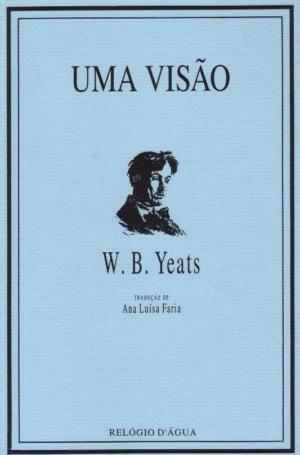 O credo do guardião do saber oculto, o poeta anglo-irlandês W.B. Yeats