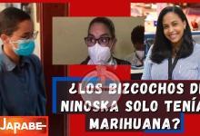 Photo of ¿Los bizcochos de Ninoska solo tenían marihuana?
