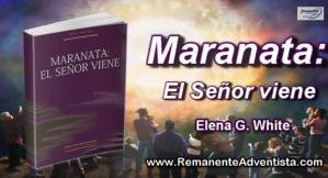 Maranata El Señor Viene video