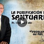 18-09-2014 – La Purificación del Santuario – Pr. Stephen Bohr