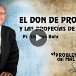 16-09-2014 – El Don De Profecía y las Profecías de Tiempo – Pr. Stephen Bohr