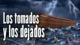 ¿Quienes son los tomados, quienes son los dejados? | Rafael Diaz