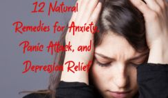 12 Natural Remedies for Anxiety, Panic Attack, and Depression Relief