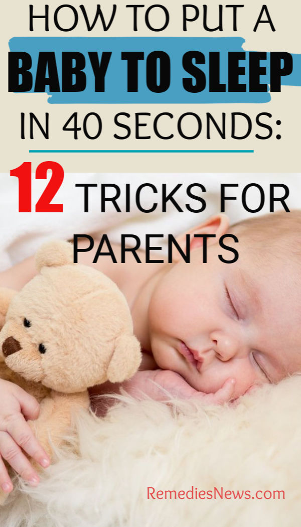 HOW TO PUT A BABY TO SLEEP IN 40 SECONDS: 12 TRICKS FOR PARENTS