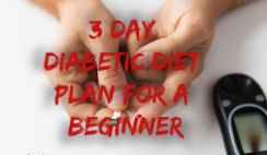 3 Day Diabetic Diet Plan for a Beginner: Type 2 Diabetes Diet and Weight Loss