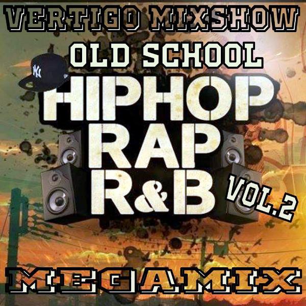 Vertigo MixShow Old School Vol.2 (Hip Hop, Rap, R&B)