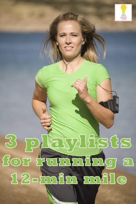 3 Playlists for Running a 12-minute Mile - Tipsaholic.com #running #workout