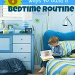 6 ways to build a bedtime routine ~ Tipsaholic.com #bedtime #kidroutines